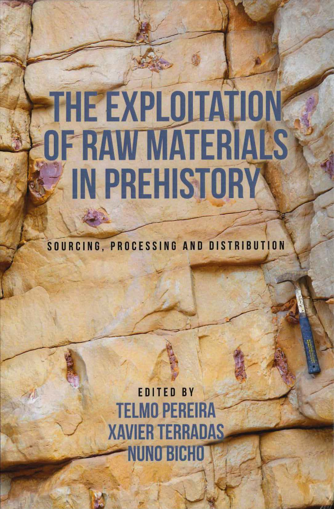 nova-publicacio-the-exploitation-of-raw-materials-in-prehistory-sourcing-processing-and-distribution